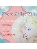 Zoete Zalige Zin - DE nom nom yummy NOVENE ter ere van je LICHAAM